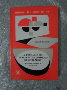 A Formação do Pensamento Econômico de Karl Marx - Ernest Manoel