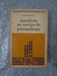 Manifesto ao Serviço do Personalismo - Emmanuel Mounier