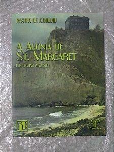 A Agonia de St. Margaret - Graham Walmsley ( RPG)