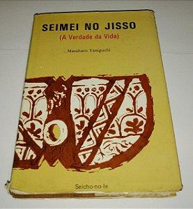 A verdade da vida Seimei no Jisso - Masaharu Taniguchi