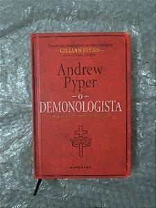 O demoniologista - Andrew Pyper - Darkside - Novo e Lacrado