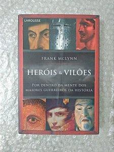 Heróis e Vilões - Frank Mclynn