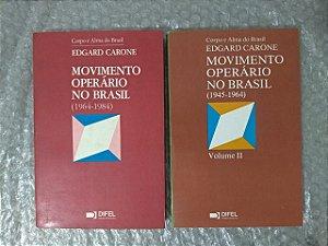 Movimento Operário no Brasil - Edgard Carone C/2 volumes