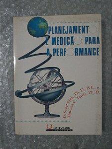 Planejamento e Medição Para A Performance - D. Scott Sink, Ph