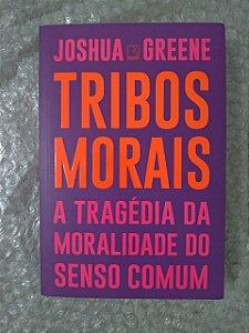Tribos Morais - Joshua Greene