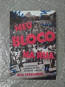 Meu Bloco na Rua - Rita Fernandes