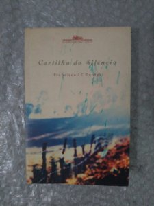 Cartilha do Silêncio - Francisco J. C. Dantas