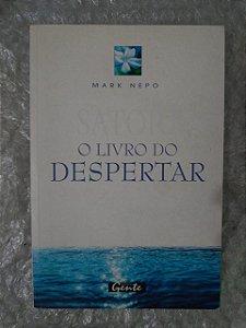 O Livro do Despertar - Mark Nepo