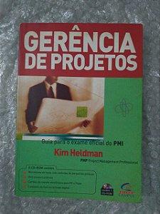 Gerenciamento de Projetos - Kim Heldman