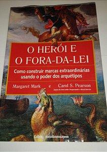 O herói e o fora-da-lei - Margaret Mark (com danificações)
