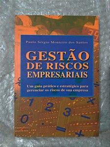 Gestão de Riscos Empresariais - Paulo Sérgio Monteiro dos Santos