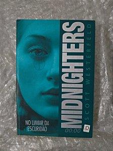 Midnighter No Limiar da Escuridão - Scott Westerfeld