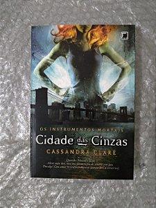 Os Instrumentos Mortais - Cidade das Cinzas - Cassandra Clare (Ed. Econômica)