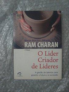 O Líder Criador de Líderes - Ram Charan