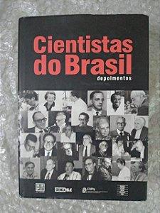 Cientistas do Brasil - Depoimentos