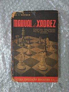 Manual de Xadrez - DR. I. Becker