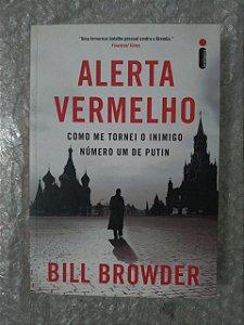 Alerta Vermelho - Bill Browder