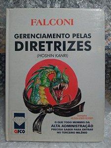Gerenciamento Pelas Diretrizes - Vicente Falconi Campos
