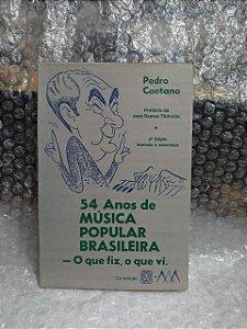 54 Anos de Música Popular Brasileira - Pedro Caetano