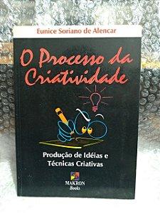 O processo da Criatividade - Eunice Soriano de Alencar