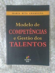 Modelo de Competências e Gestão dos Talentos - Maria Rita Gramigna