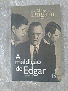 A Maldição de Edgar - Marc Dugain