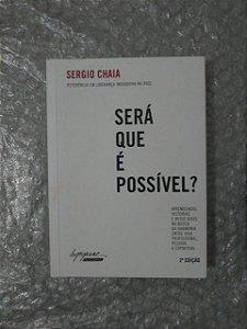 Será Que É Possível - Sergio Chaia