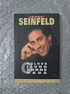 Melhor Livro Sobre Nada - Jerry Seinfeld