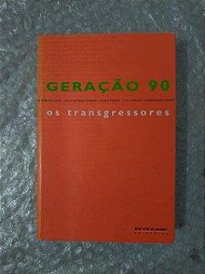 Geração 90: Os Transgressores - Nelson de Oliveira (Organização)