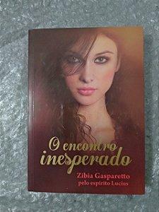 O Encontro Inesperado - Zibia Gasparetto