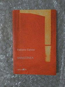 Sangüínea - Fabiano Calixto