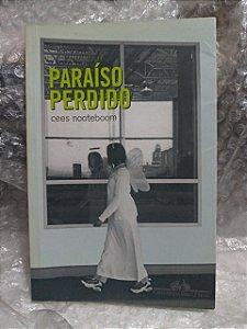 Paraíso Perdido - Cees Nooteboom