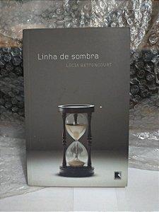 Linha de Sombra - Lúcia Bettencourt
