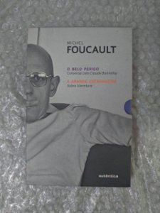 Box Michel Foucault: O Belo Perigo + A Grande Estrangeira