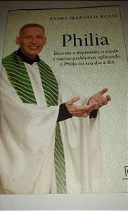 Philia - Padre Marcelo Rossi