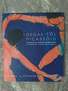 Degas-tól Picassóig  - Francia Mestermüvek