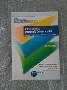 Introdução ao Microsoft Dynamics AX - Marcos Tito de Pardo Marques, Sérgio Gontijo do Nascimento e Eliane Vieira Sá