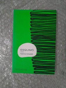 Esquimó - Fabrício Corsaletti