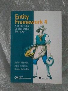Entity Framework 4: A Estrutura de Entidades em Ação - Stefano Mostarda, Marco de Sanctis e Daniele Bochicchio