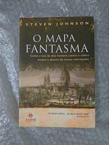O Mapa Fantasma - Steve Johnson