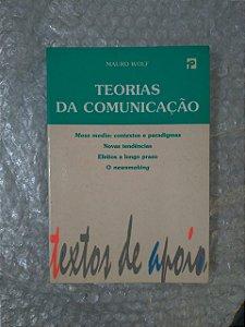 Teorias da Comunicação - Mauro Wolf