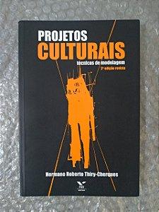 Projetos Culturais Hermano Roberto Thiry-Cheques
