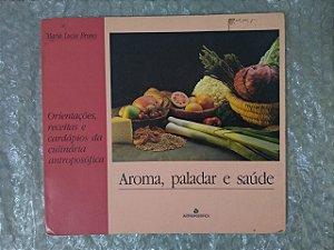 Aroma, Paladar e Saúde - Maria Lucia Bruno