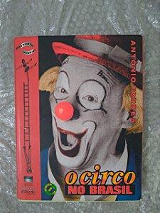 O Circo no Brasil - Antônio Torres