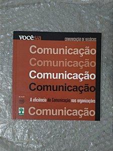 Comunicação: A Eficiência da Comunicação nas Organizações