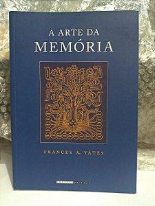 A Arte da Memória - Frances A. Yates