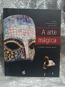 A Arte Mágica de Amleto e Donato Sartori