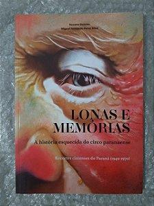 Lonas e Memórias  - Rosana Steinke e Miguel Fernando Perez Silva