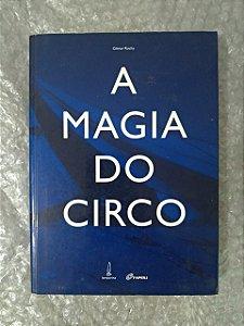 A Magia do Circo - Gilmar Rocha