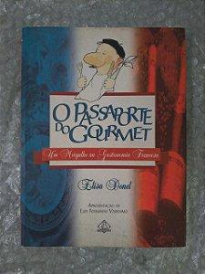 O Passaporte do Gourmet - Elisa Donel